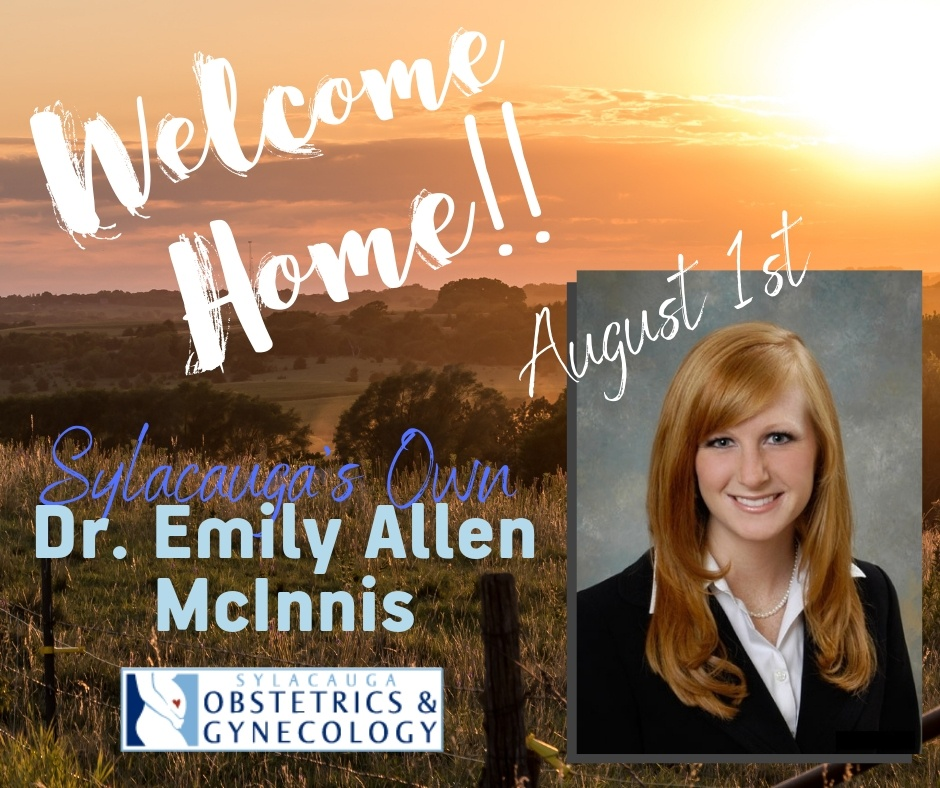 Dr. Emily Allen McInnis joins Sylacauga Obstetrics & Gynecology as Sylacauga's first female OBGYN.